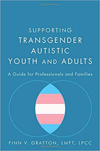 Supporting Transgender Autistic Youth