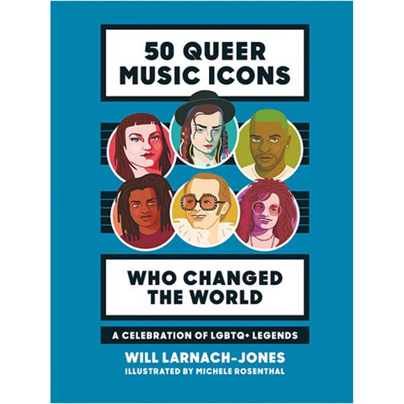 50 Queer Music Icons (Hardcover)