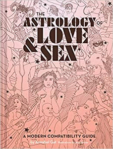 Astrology of Love & Sex (Hardcover)