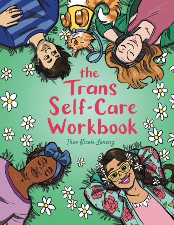 The Trans Self-Care Workbook