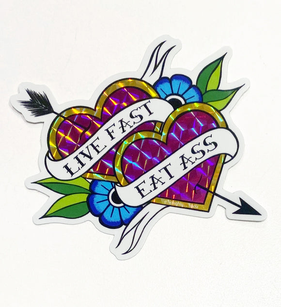 'Live Fast, Eat Ass' Sticker
