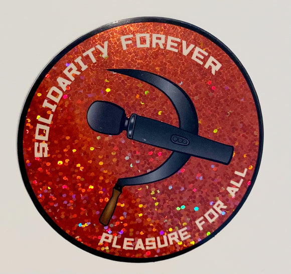 Pleasure & Solidarity Glitter Sticker