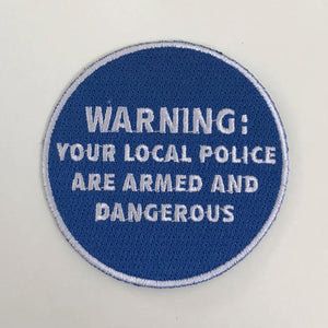 Armed and Dangerous Patch