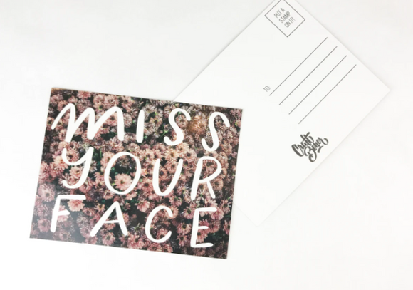 'Miss Your Face' Postcard