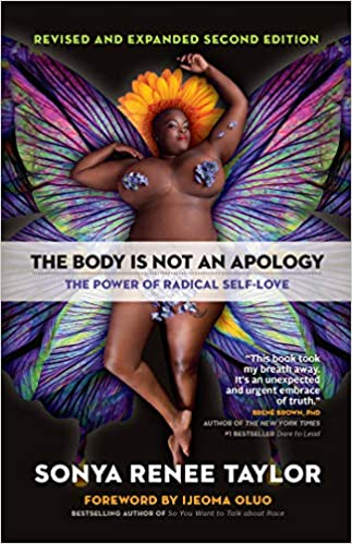 The Body is Not An Apology- Revised and Expanded 2nd Edition