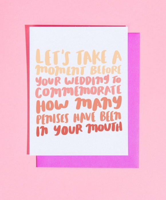 'Let's Take a Moment Before Your Wedding...' card
