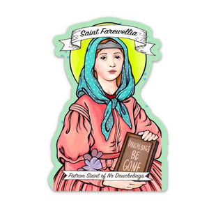 Saint Farewellia Sticker