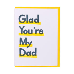 'Glad You're My Dad' Card