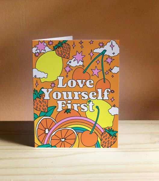 'Love Yourself First' Card
