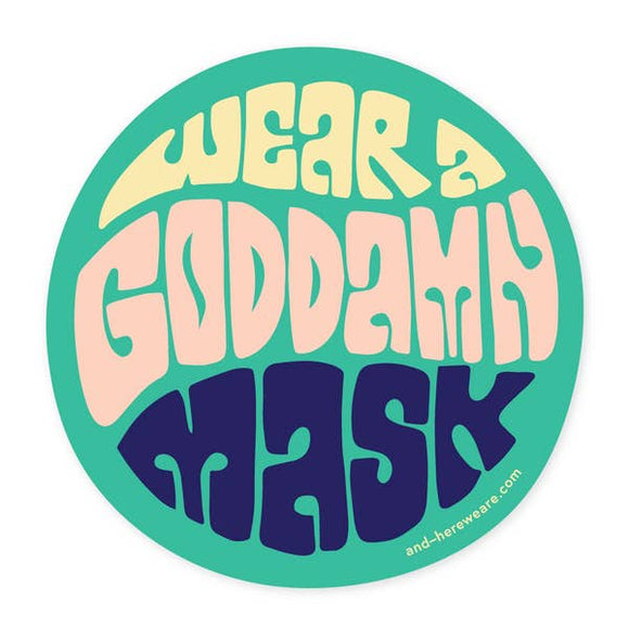 'Wear A Goddamn Mask' Sticker