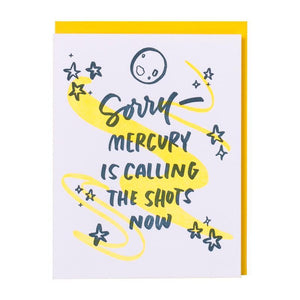 'Mercury Is Calling the Shots Now' Card