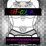 Off Color: An Adult Coloring Book