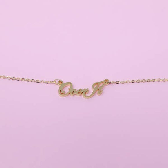 'Over It' Necklace