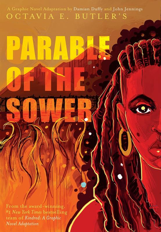Parable of the Sower: A Graphic Novel Adaptation by Octavia Butler