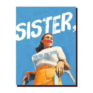 'Sister, You're the Tits!' Card