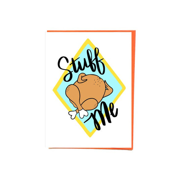 'Stuff Me' Greeting Card