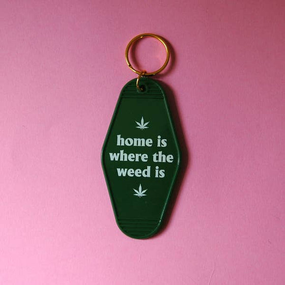 'Home is Where the Weed Is' Motel Keychain