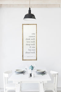"Dined Well - Virginia Woolf Quote - 14.5"" x 36"""