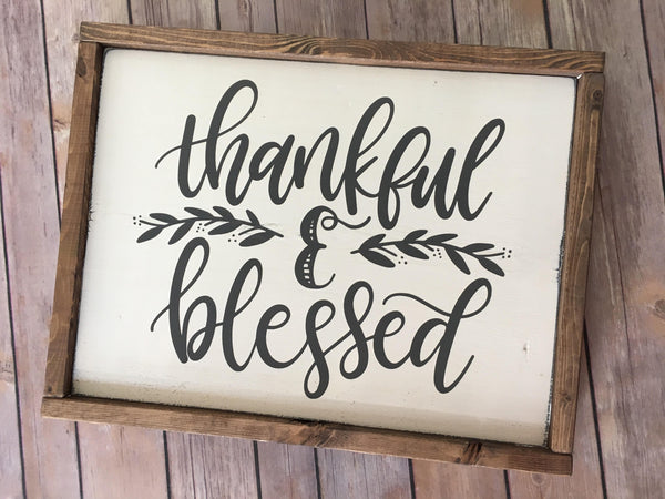 Thankful and Blessed Wood Sign - Farmhouse style - Home Decor - Rustic
