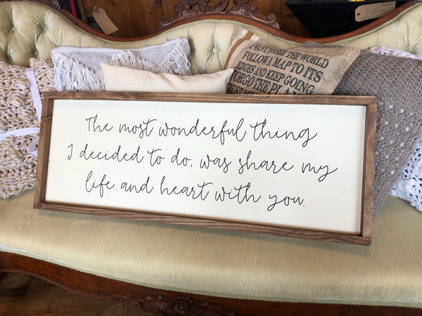 "The Most Wonderful Thing Wood Sign - 15x36"" - Home Decor - Bedroom Decor - Farmhouse - Wedding Gift"