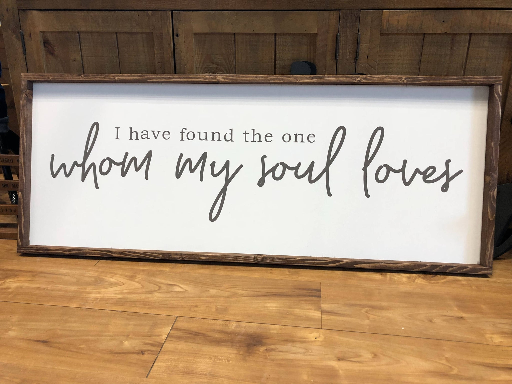 I Have Found the One Whom My Soul Loves Wood Sign - Farmhouse Style - Bedroom Decor - Fixer Upper