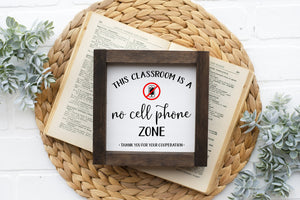 No Cell Phone Zone - Classroom Sign - MORE COLOR & SIZES - Wood Sign - Teacher Décor