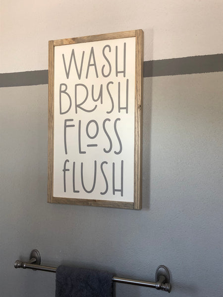 Wash Brush Floss Flush 13 x 22