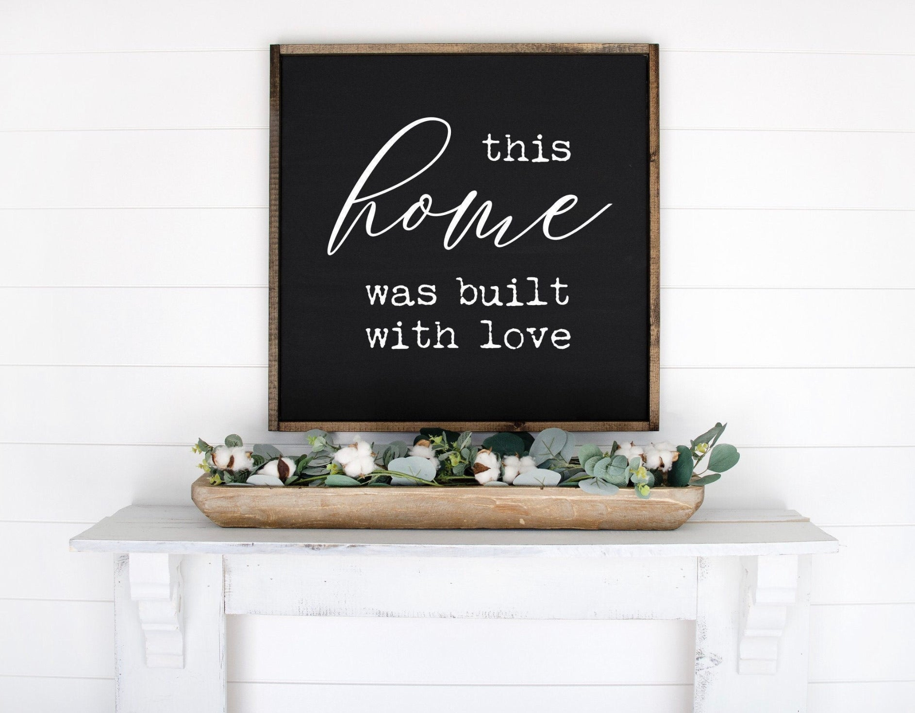 "This Home was built with Love Wood Sign - 24""x24"""