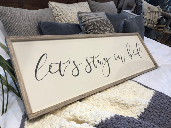 "Let's Stay in Bed - 15""x48"""
