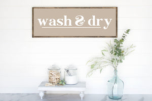 Wash & Dry Wood Sign