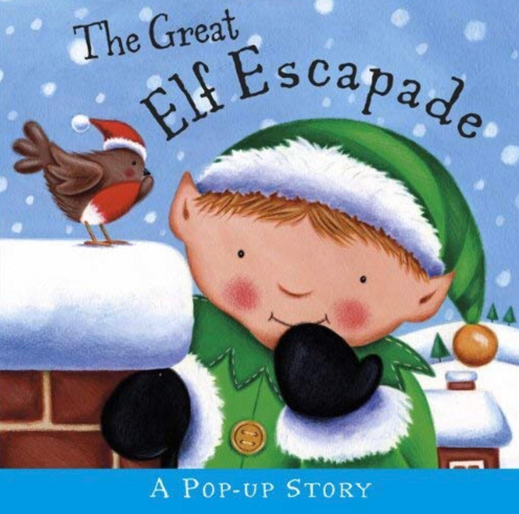 The Great Elf Escape Pop up story book