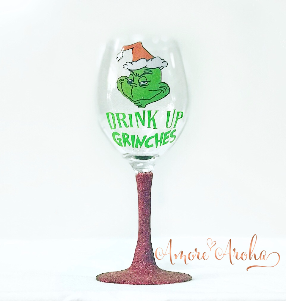 Drink Up Grinches Glass