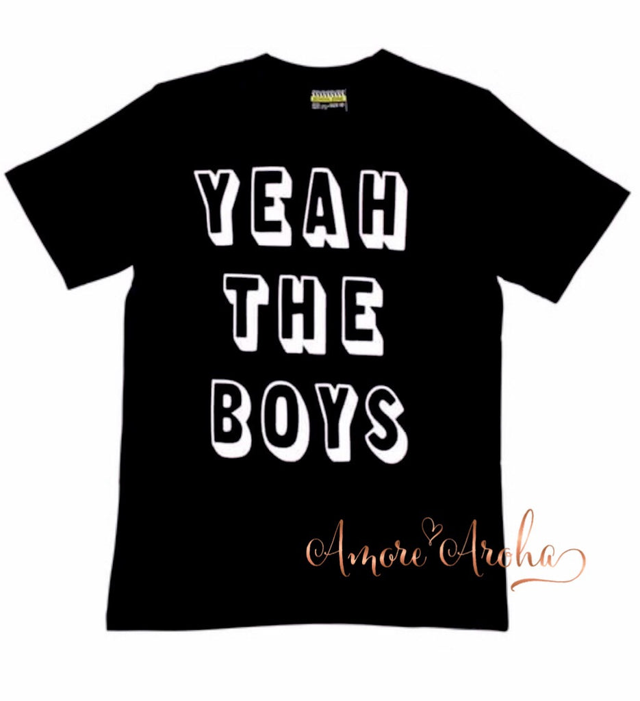 Yeah the Boys Tshirt