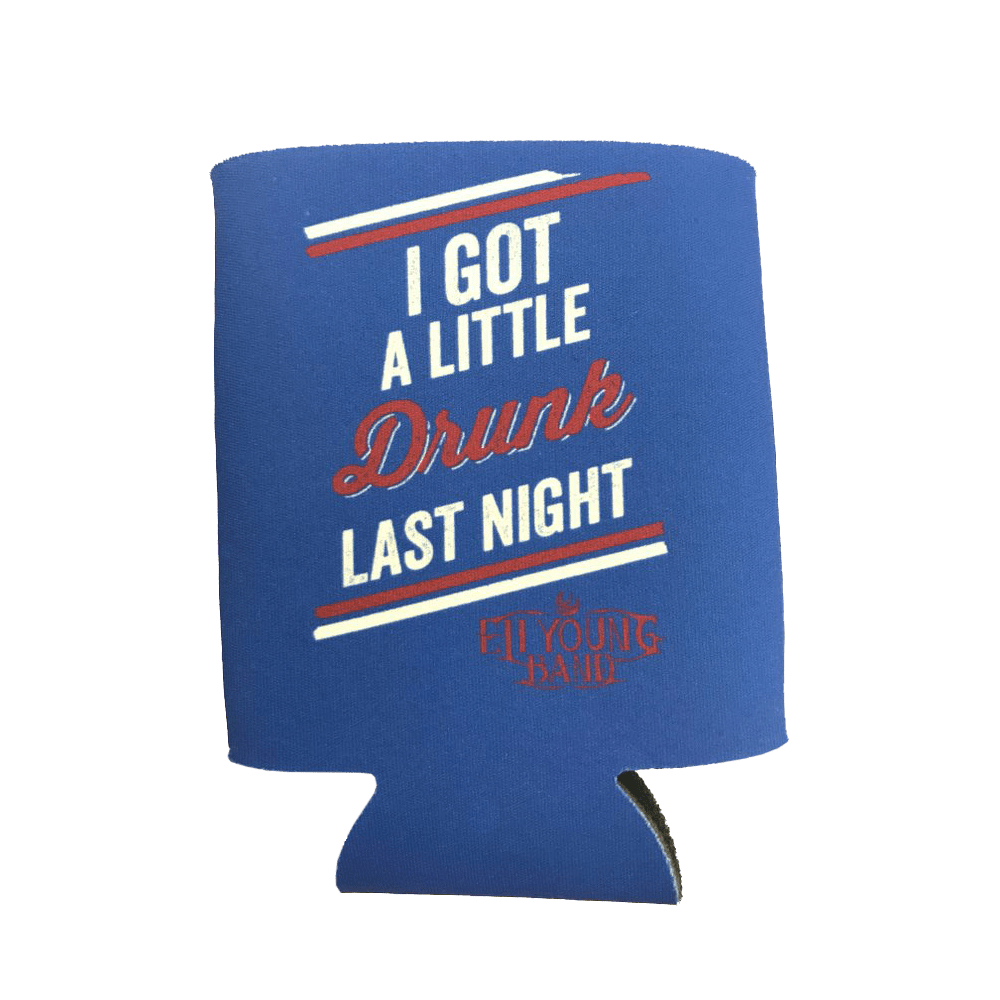 Blue Drunk Last Night Koozie