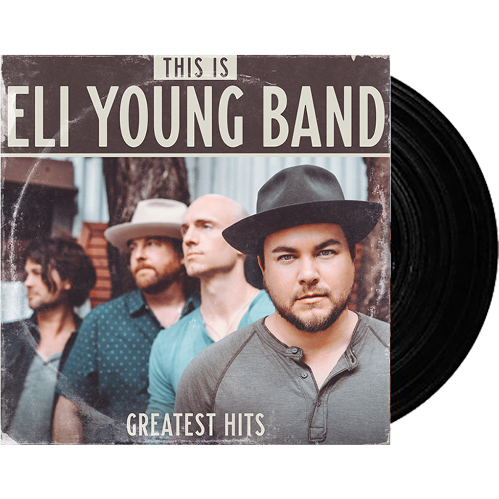 Eli Young Band Greatest Hits Vinyl