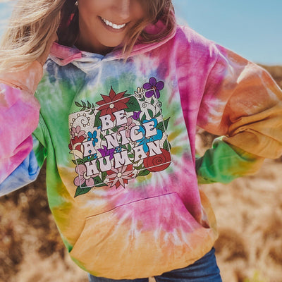 Be A Nice Human Eternity Tie Dye Hoodie 8777 ETERNITY Lands S