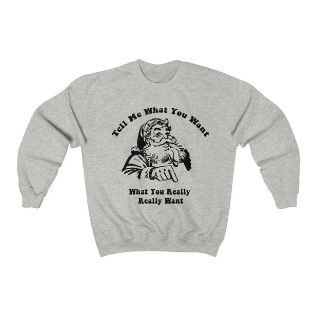 Tell Me What You Want Black Print Christmas Crewneck Sweatshirt Printify Ash S