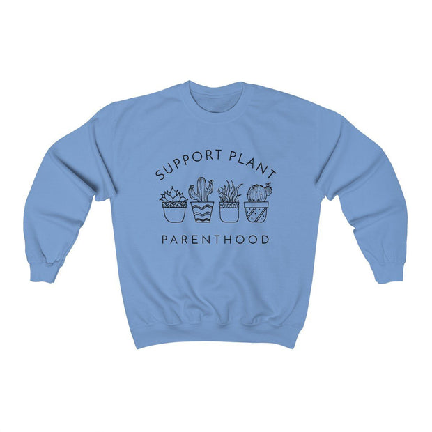 Support Plant Parenthood Crewneck Sweatshirt Sweatshirt Printify Carolina Blue S