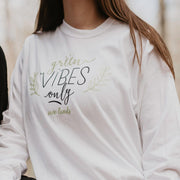 Green Vibes Only Long Sleeve 2400 Lands