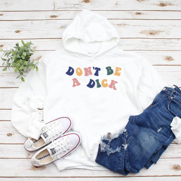 Don't Be a Dick Hoodie Hoodie Printify White L
