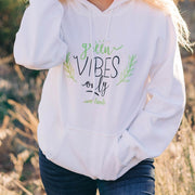 Green Vibes Only Hoodie 18500 Lands