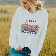 Always Happy Crewneck Sweatshirt 18000 Lands