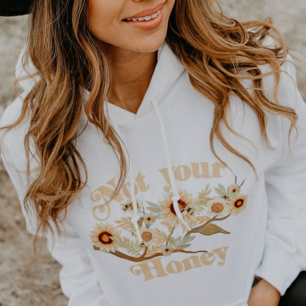 Not Your Honey Hoodie Hoodie Printify White S