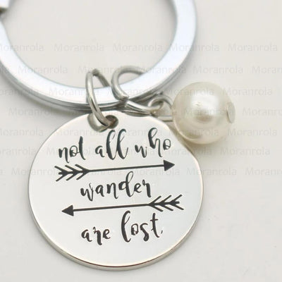 Not All Who Wander Are Lost Key Chain Lands Key Chain