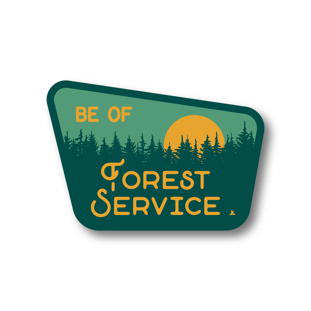 Be Of Forest Service Sticker