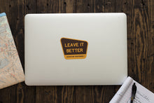 Load image into Gallery viewer, Leave It Better Vinyl Sticker