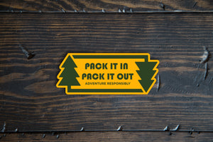 Pack It In Pack It Out Outdoor Stewardship Sticker