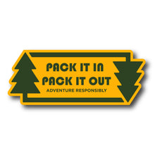 Load image into Gallery viewer, Pack It In Pack It Out Outdoor Stewardship Sticker