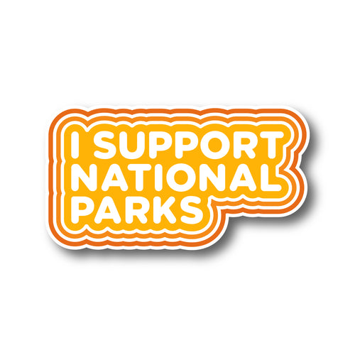 I Support National Parks