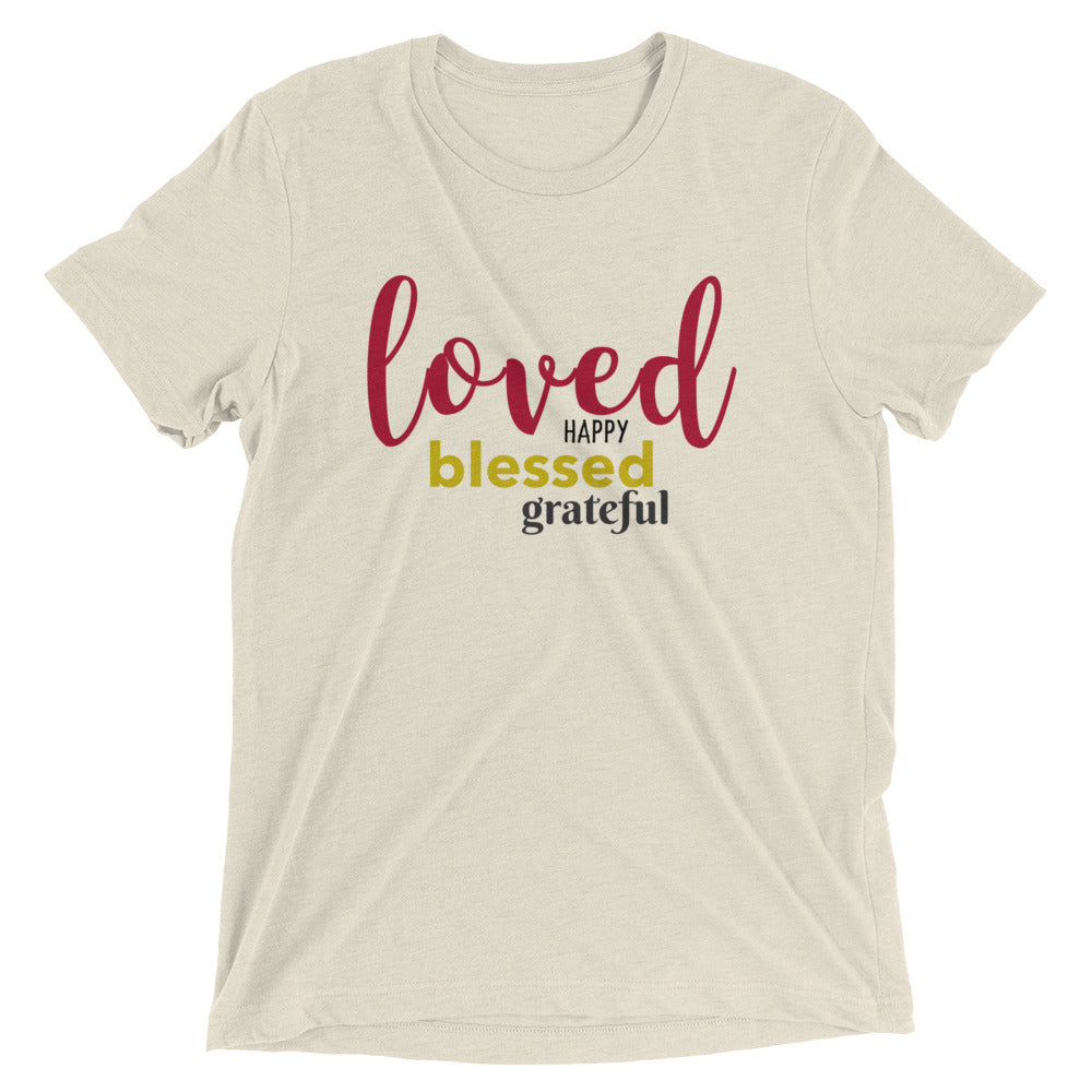 Loved Happy Blessed T-shirt